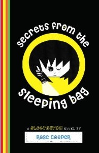 Secrets from the Sleeping Bag by Rose Cooper