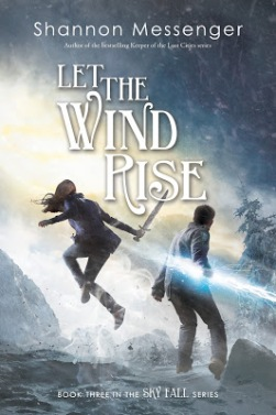 Let the Wind Rise by Shannon Messenger