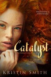 Catalyst by Kristin Smith