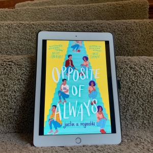 The Opposite of Always by Jason Reynolds